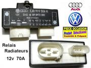 Relais Ventilateurs radiateur 12 volts 70A Audi A3 A4 & VW Golf IV