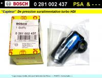 Capteur pression suralimentation BOSCH 0281002437 Diesel Hdi PSA FORD OPEL